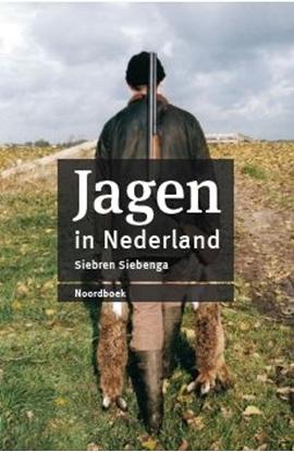 Afbeeldingen van Jagen in Nederland (herziene editie)