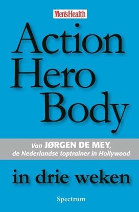 Afbeeldingen van Action Hero Body in drie weken