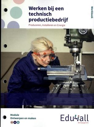 Afbeeldingen van Edu4all PIE Werken bij een technisch productiebedrijf