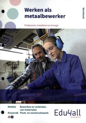 Afbeeldingen van Edu4all PIE Werken als metaalbewerker