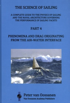 Afbeeldingen van The Science of Sailing Phenomena and Drag Originating from the Air-Water Interface