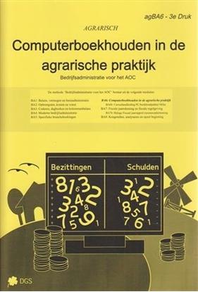 Afbeeldingen van Bedrijfsadministratie voor ag-branches (agrarische productie) Computerboekhouden in de agrarische praktijk