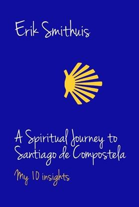 Afbeeldingen van A Spiritual Journey to Santiago de Compostela